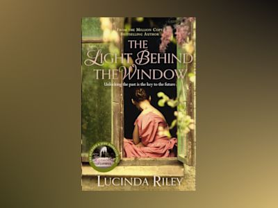 The Light Behind the Window av Lucinda Riley