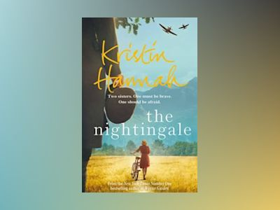 The Nightingale av Kristin Hannah