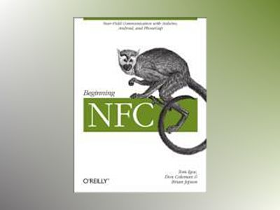 Getting Started with NFC av Brian Jepson