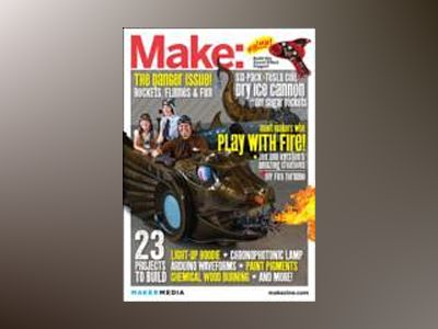 Make: Technology on Your Time Volume 35 av Mark Frauenfelder