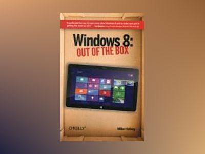 Windows 8: Out of the Box av Mike Halsey