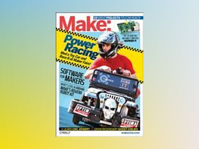 Make: Technology on Your Time Volume 33 av Mark Frauenfelder