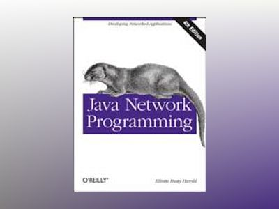 Java Network Programming av Elliotte Rusty Harold