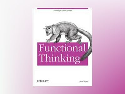 Functional Thinking av Neal Ford
