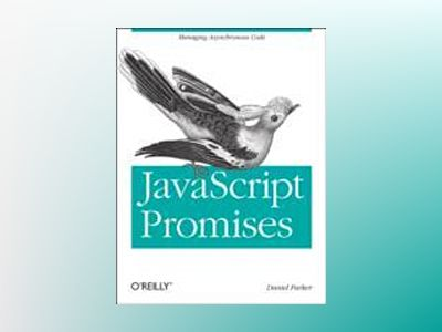 JavaScript with Promises av Daniel Parker