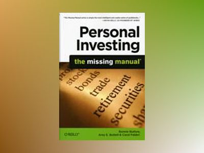 Personal Investing: The Missing Manual av Bonnie Biafore