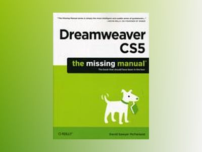 Dreamweaver CS5: The Missing Manual av David Sawyer McFarland