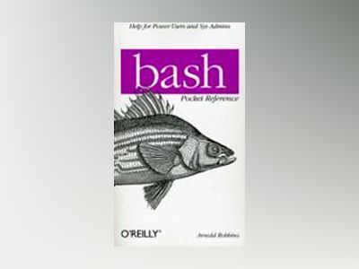 bash Pocket Reference av Arnold Robbins