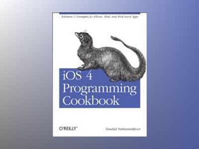 iOS 4 Programming Cookbook av Vandad Nahavandipoor