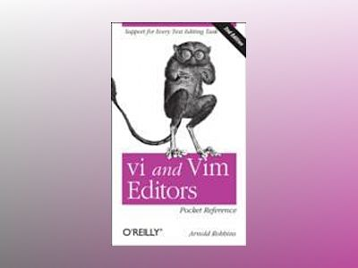 vi and Vim Editors Pocket Reference av Arnold Robbins