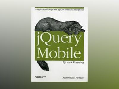 jQuery Mobile: Up and Running av Maximiliano Firtman
