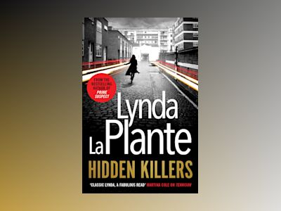 Hidden Killers av Lynda La Plante