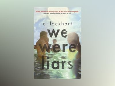 We Were Liars av E Lockhart