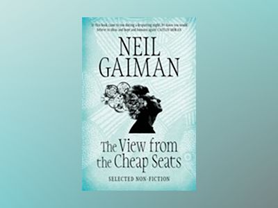 The View from the Cheap Seats av Neil Gaiman