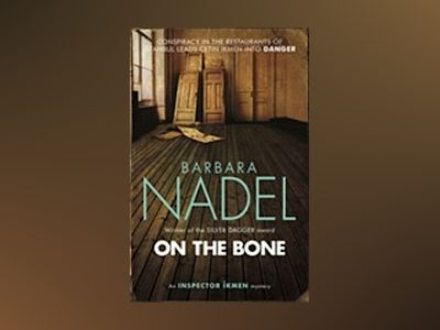 On the Bone av Barbara Nadel