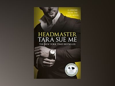 Headmaster: Lessons From The Rack Book 2 av Tara Sue Me