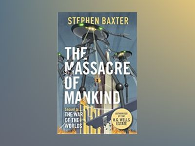 The Massacre of Mankind av Stephen Baxter