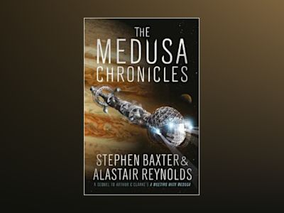 The Medusa Chronicles av Alastair Reynolds