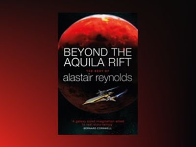 Beyond the Aquila Rift av Alastair Reynolds