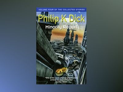 Minority Report av Philip K. Dick