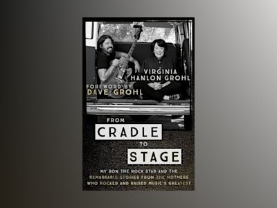 From Cradle to Stage av Virginia Hanlon Grohl