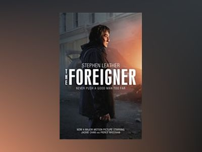 The Foreigner av Stephen Leather