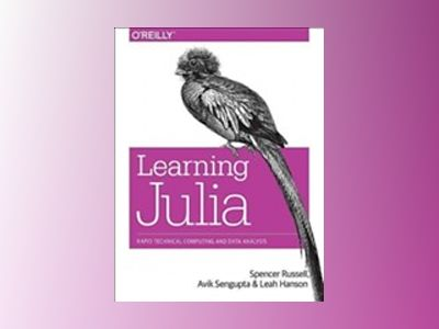 Learning Julia av Leah Hanson