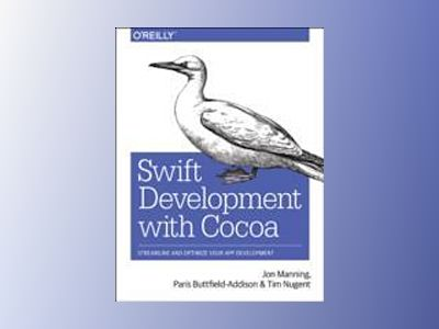 Swift Development with Cocoa av Paris Buttfield-Addison