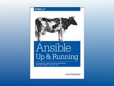 Ansible: Up and Running av Lorin Hochstein