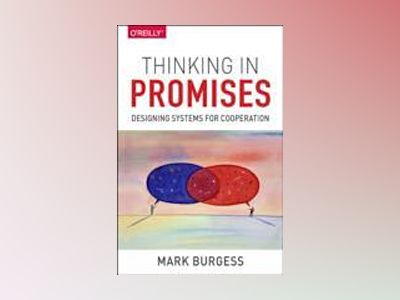 Thinking in Promises av Mark Burgess
