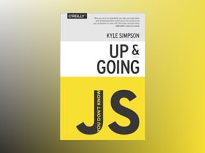 You Don't Know JS: Up & Going av Kyle Simpson