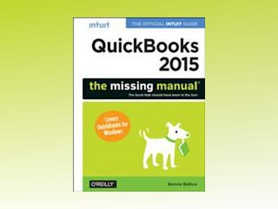 QuickBooks 2015: The Missing Manual av Bonnie Biafore