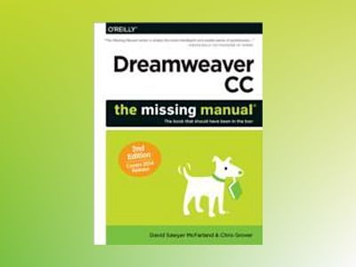 Dreamweaver CC: The Missing Manual av David Sawyer McFarland
