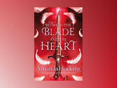 Between the Blade and the Heart av Amanda Hocking