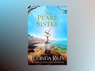 The Pearl Sister av Lucinda Riley