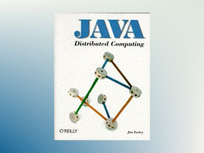Java Distributed Computing av Farley