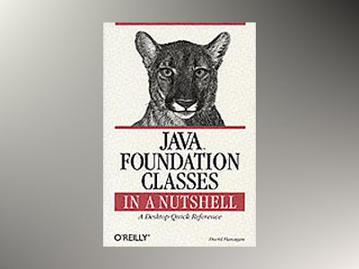 Java Foundation Classes in a Nutshell av Flanagan