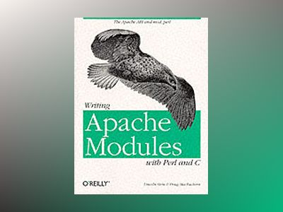 Writing Apache Modules with Perl and C av Stein