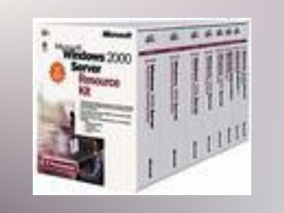 Microsoft Windows 2000 Server Resource Kit av Corporation Microsoft