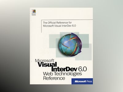 Microsoft Visual InterDev 6.0 Web Technologies Reference  av Microsoft Corporation