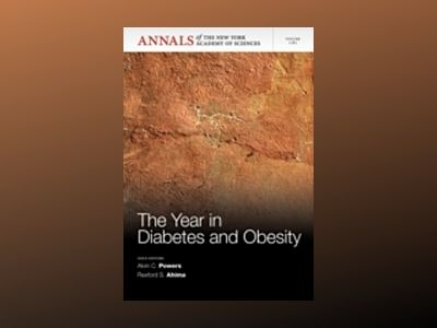 The Year in Diabetes and Obesity av Alvin C. Powers