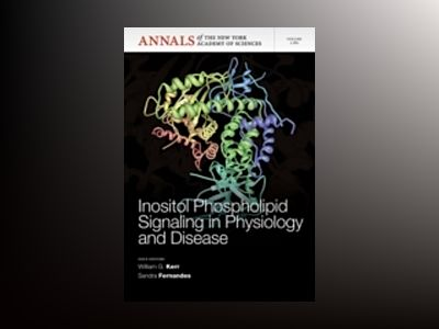 Inositol Phosphate Signaling in Physiology and Disease av William G. Kerr