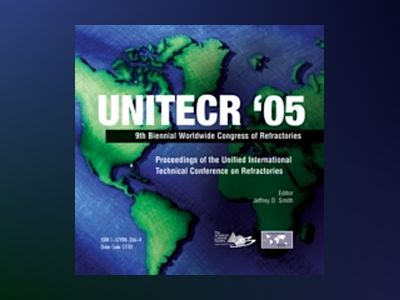 UNITECR '05: Proceedings of the Unified International Technical Conference av Jeffrey D. Smith