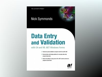 Data Entry and Validation with C# and VB .NET Windows Forms av Nick Symmonds