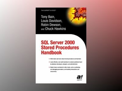 SQL Server 2000 Stored Procedures Handbook av T. Bain