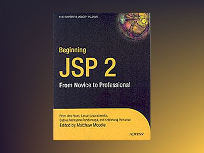 Beginning JSP 2: From Novice to Professional av B. Galbraith