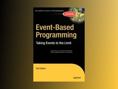 Event-Based Programming: Taking Events to the Limit av Faison