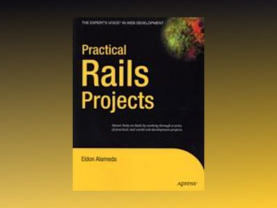 Practical Rails Projects av Alameda