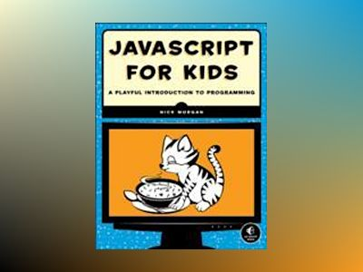JavaScript for Kids av Nick Morgan