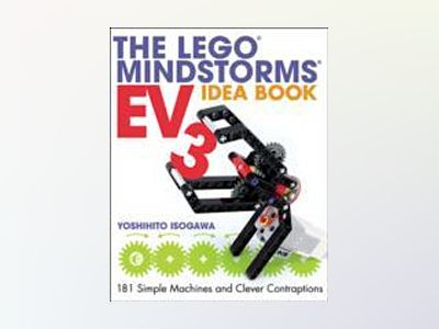 The LEGO MINDSTORMS EV3 Idea Book av Yoshihito Isogawa
